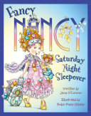 Pdf Fancy Nancy Saturday Night Sleepover (Fancy Nancy)