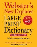 Webster s New Explorer Large Print Dictionary
