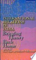 International Relations In India Bringing Theory Back Home