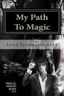 My Path to Magic