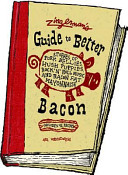 Zingerman s Guide to Better Bacon