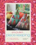 Amy Butler s Piece Keeping