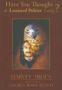 Have You Thought of Leonard Peltier Lately  Book PDF