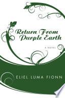 Return from Purple Earth Book