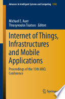 Internet of Things  Infrastructures and Mobile Applications Book