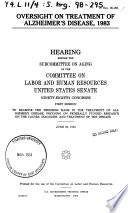 Oversight on Treatment of Alzheimer s Disease  1983 Book