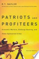 Patriots and Profiteers