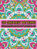100 Greatest Patterns Coloring Book Of Mandalas
