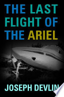 The Last Flight of the Ariel