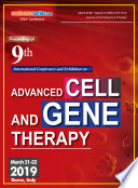 Proceedings of 9th International Conference and Exhibition on Advanced Cell and Gene Therapy 2019 Book