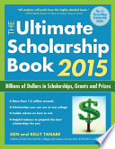 The Ultimate Scholarship Book 2015