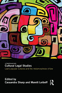 Cultural Legal Studies: Law's Popular Cultures and the ...