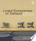 Lived Economies of Default