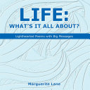 Life: What'S It All About?