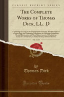 The Complete Works Of Thomas Dick Ll D Vol 1 Of 3