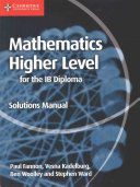 Books - Mathematics For The Ib Diploma: Mathematics Higher Level Solutions Manual | ISBN 9781107579378