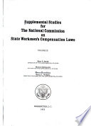 Supplemental Studies for the National Commission on State Workmen s Compensation Laws