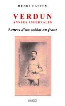 Pdf Verdun, années infernales - Lettre d'un soldat au front Telecharger