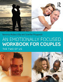 An Emotionally Focused Workbook for Couples