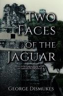 Two Faces of the Jaguar Pdf/ePub eBook