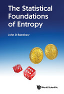 The Statistical Foundations Of Entropy