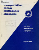 Transportation Energy Contingency Strategies  The case of the  yourtown  urbanized area