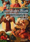 """El """"Comentario sobre el Apocalipsis"""" de Ecumenio en la controversia cristológica del siglo VI en Bizancio"""