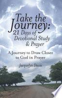 Take the Journey  21 Days of Devotional Study   Prayer