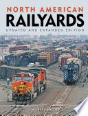 North American Railyards  Updated and Expanded Edition
