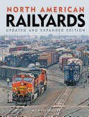 North American Railyards, Updated and Expanded Edition
