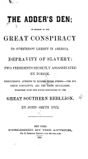 The adder s den or Secrets of the great conspiracy to overthrow liberty in America Book PDF