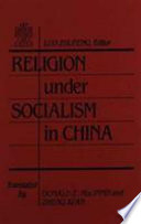 Religion Under Socialism In China