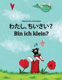 Watashi  Chiisai  Bin Ich Klein  Book PDF