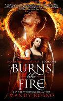 Burns Like Fire [Pdf/ePub] eBook
