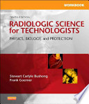 Workbook for Radiologic Science for Technologists, 10th Edition
