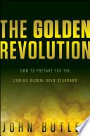 The Golden Revolution