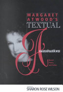 Margaret Atwood's Textual Assassinations