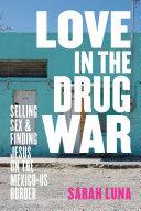 Pdf Love in the Drug War