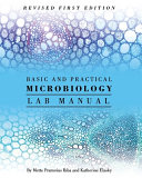 Basic and Practical Microbiology Lab Manual (Revised First Edition)