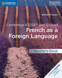 Books - Cambridge Igcse� French As A Foreign Language Teachers Book | ISBN 9781316626405