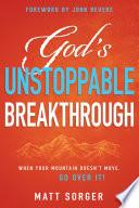 God s Unstoppable Breakthrough