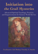 Initiation Into the Grail Mysteries