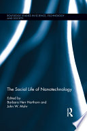 The Social Life of Nanotechnology Book