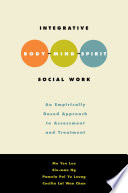 Integrative Body-Mind-Spirit Social Work