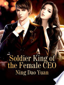 Soldier King Of The Female Ceo