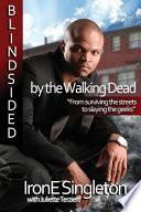 Blindsided by the Walking Dead