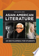 Asian American Literature  An Encyclopedia for Students