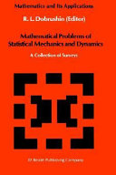 Mathematical Problems of Statistical Mechanics and Dyanamics