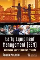 Early Equipment Management (EEM)