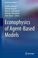 Econophysics of Agent Based Models